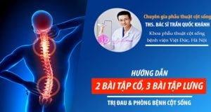 Thạc sĩ BV Việt Đức hướng dẫn 2 bài tập cổ, 3 bài tập lưng dễ thực hiện chữa bệnh cột sống